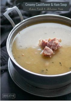 This healthy low carb cauliflower soup is a great way to use up leftover ham! Paleo, Whole 30 and only 125 calories per bowl!