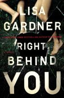 Right Behind You by Lisa Gardner - 1/31 Release Date