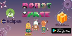 Robot Space- Buildbox Game - Template Included +Eclipse (Admob+chartboost) . Robot Space is an Android Adventure game template. The code is made with Buildbox, compatible with