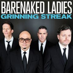 Barenaked Ladies - Grinning Streak