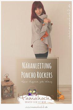 Hier findest du unsere kostenfreie Nähanleitung zum Poncho für den Frühling und dem Herbst. Freue dich auf Poncho Rockers.