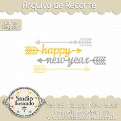 Setas Happy New Year, happy, new, year, setas feliz ano novo, feliz, ano, novo, flechas feliz ano novo, happy new year arrows, setas, flecha, flechas, seta, setas, arrow, arrows, wild, selvagem,  regular: arquivo de recorte, corte regular, regular cut, svg, dxf, png,  Studio Ilustrado, Silhouette, cutting file, cutting, cricut, scan n cut.