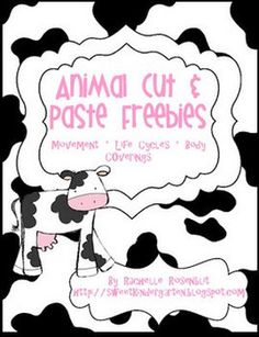 FREE Animal Cut & Paste Activities- animal coverings, how they move, life cycles