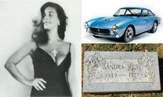 Sandra West was buried in her powder blue Ferrari in San Antonio, California.