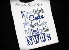 USN Navy If You Think I'm Cute You Should See by PersonallyGraced, $25.00 This is adorable!! I love it!