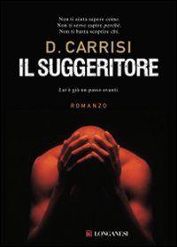 Donato Carisi, Il suggeritore