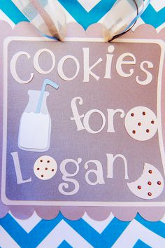 Cookies and Milk Sign  Logan's First Birthday- A Cookies & Milk feat Cookie Monster Party!  As seen on : HWTM, The Party Wagon, Spaceships and Laser Beans and many more!