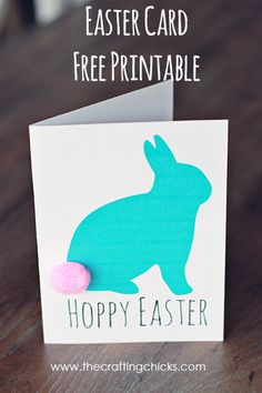 """Easter Card Free Printable ~ 4 colors: Pink, Blue, Light Pink & Green... Print and attach pom pom """"tails.""""cute for neighbors and teachers"""