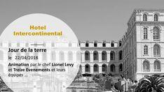 JOUR DE LA TERRE - A L'INTERCONTINENTAL - LE 22 AVRIL 2018