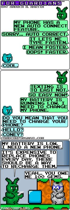 Coney enables auto-correct on his phone. You Meant, Comic Strips, The Fosters, Texts, Fur, Let It Be, Cool Stuff, Phone, Telephone