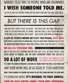 Most Important lesson: Keep writing - get past the gap.