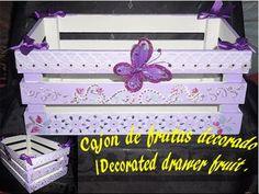 Cajón de frutas decorado y reciclado / Decorated drawer fruit .
