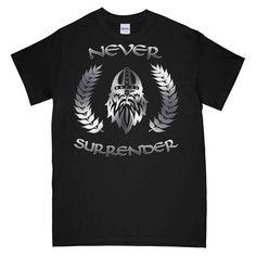 NEVER SURRENDER LAUREL REAF Printed T-Shirt New T Shirt Design, Shirt Designs, Cool Graphic Tees, Club Dresses, Cool Designs, Military, Printed, Mens Tops, Shirts