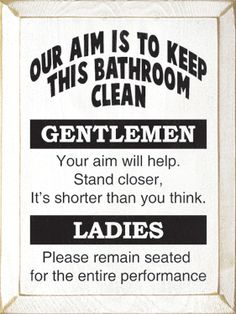 Love it! We aim to please, you aim, too, please.