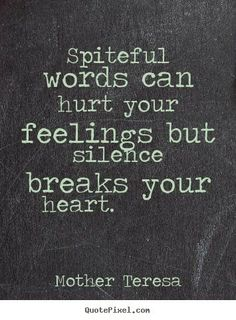 Silence can break your heart Makes you wonder how people in solitary confinement make it through.