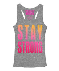 Look at this Chin Up Apparel Heather Gray 'Stay Strong' Racerback Tank on #zulily today!