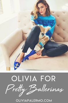 Olivia teamed up with Pretty Ballerinas for a to-die-for shoe collaboration.