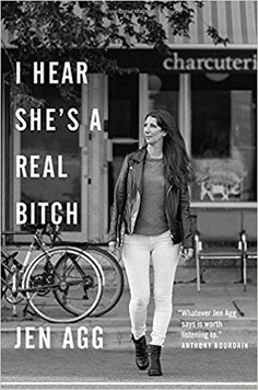 I Hear She's a Real Bitch: Jen Agg: 9780385686877: Books - Amazon.ca