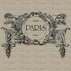 Vintage French Paris Sign Floral Printable Digital Download for Iron on Transfer Fabric Pillows Tea Towels DT768