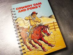 JOURNAL COWBOY Sam and PORKY Notebook Vintage by theChineseLaundry