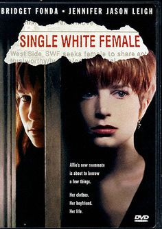 Single White Female - finally getting round to watching this.