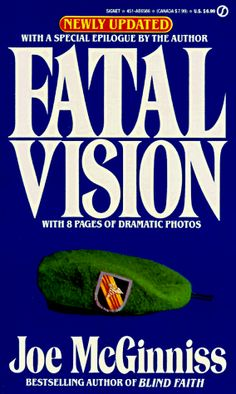 Fatal Vision - great read.