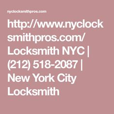 http://www.nyclocksmithpros.com/   Locksmith NYC | (212) 518-2087 | New York City Locksmith