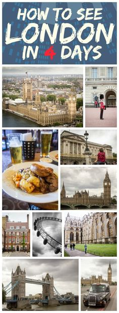 Things to do when you only have several days in London