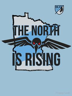 "Minnesota United FC - The North is Rising"" T-Shirts & Hoodies…"
