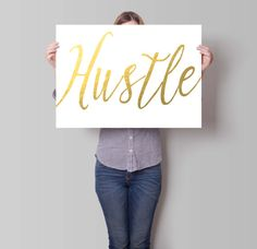 """""""Hustle"""" gold foil print by PartyInked."""