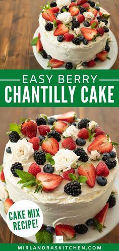 Fruit Birthday Cake, Homemade Birthday Cakes, Homemade Cakes, Chantilly Cake Recipe, Berry Chantilly Cake, Cake Mix Recipes, Cupcake Recipes, Cupcake Cakes, Cupcakes