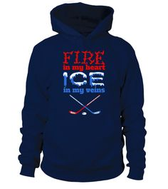 # Fire In My Heart  Ice In My Veins   Ice Hockey  .  HOW TO ORDER:1. Select the style and color you want:2. Click Reserve it now3. Select size and quantity4. Enter shipping and billing information5. Done! Simple as that!TIPS: Buy 2 or more to save shipping cost!Paypal | VISA | MASTERCARDFire In My Heart  Ice In My Veins - Ice Hockey  t shirts ,Fire In My Heart  Ice In My Veins - Ice Hockey  tshirts ,funny Fire In My Heart  Ice In My Veins - Ice Hockey  t shirts,Fire In My Heart  Ice In My…