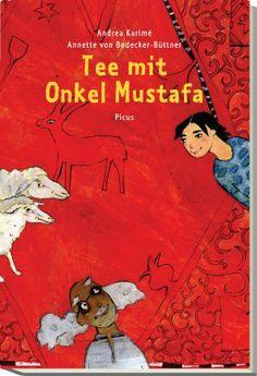 Tee mit Onkel Mustafa: Amazon.de: Andrea Karime: Bücher
