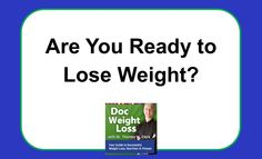 Are You Ready to Lose Weight? Ask yourself some very important questions and be honest with yourself. Weight loss expert, Dr. Thomas W. Clark talks with Dr. Dawn Reese, a clinical psychologist about the mindset necessary to make your weight loss efforts successful.
