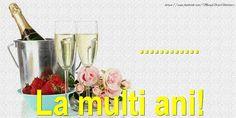 Felicitari personalizate de Ziua Numelui - La multi ani ...! - mesajeurarifelicitari.com Wine Glass, Tableware, Dinnerware, Tablewares, Dishes, Place Settings, Wine Bottles