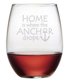 If you consider home to be where your anchor drops, then you have to get a set of these Anchor Drops Stemless Wine Glasses.