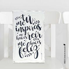 Cuadro con frase - Tu me inspiras - Comprar en ONDECO Shop Plans, Dating Quotes, Boyfriend Gifts, Diy And Crafts, Stencils, Typography, Scrapbook, How To Plan, Words