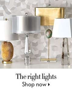 The right lights - Shop Now