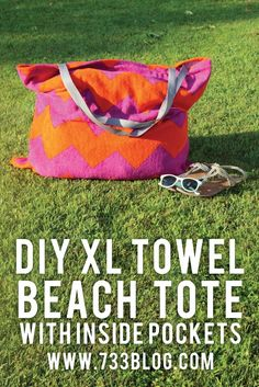 XL Towel Beach Tote Tutorial - holds 5 beach towels, waters, cover-ups, sunscreen and sunglasses with room to spare!