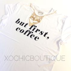 💥REG. $30 But first, coffee tee [PLUS] Fun, comfy & chic!  This new and amazing line carried by Xochic Boutique!  Hand selected By me for you! Carrying sizes up to 4XL.  Sizes do run small, please see pictures for sizing!  🔴Price firm unless bundled🔴  If I don't have your size, please let me know and I can order your size with my next order. 100% polyester. Made in Mexico. Hand wash. New retail without tags. Xochic boutique Tops Tees - Short Sleeve
