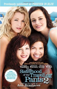 SISTERHOOD OF THE TRAVELING PANTS Where would you be without your girlfriends? There's nothing like talking with your gal pals after a breakup. They really get you through tough times, don't they? This movie celebrates the friendships that travel with us. Our BFFs are our rocks... and when guys treat us less than fab, it's our pals who nurse us back to health. <3 <3