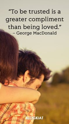 """""""To be trusted is a greater compliment than being loved."""" – George MacDonald **************************************** 25+ Best Trust Quotes of All Time #quotes #trustquotes #trust #love #trustsayings #trustmessages #lovetrust Time Quotes, Best Quotes Of All Time, Words Of Wisdom Quotes, Best Love Quotes, Daily Quotes, George Macdonald, Broken Quotes, Heartfelt Quotes, Love Yourself Quotes"""