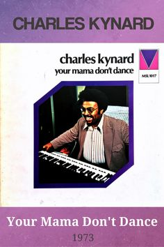 Your Mama Don't Dance is an album by organist Charles Kynard which was recorded in 1973 and released on the Mainstream label. #jazz #souljazz #organ #CharlesKynard #nowplaying #jazzfunk Soul Jazz, Jazz Funk, Jaz Z, Jazz Music, Label, Dance, Cards, Movie Posters, Dancing