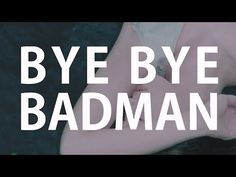 바이 바이 배드맨(Bye Bye Badman) - Genuine (Music Video)