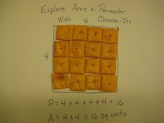 Area and perimeter with Cheez-Its! Kids would love this...much more fun than cubes!