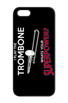 Do you have a Super Power? If you have a super power like a trombone player. then this iphone Case is perfect for you make your friend know you super power. Compatible Brand: Apple iPhones Type:Case M