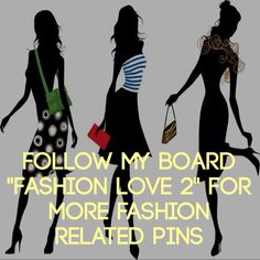 """Follow my board """"fashion Love 2"""" for more fashion related pins"""