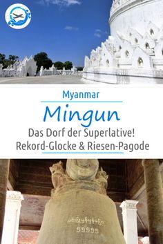 Mingun in der Nähe von Mandalay in Myanmar bietet sich an für einen Tagesausflug. Dort gibt es viele Sehenswürdigkeiten, die Superlative sprengen. Auf unserer Reise durch Myanmar mit Kind war es ein Highlight.
