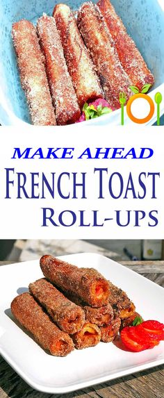 French Toast Roll Up's Taking something already awesome, French Toast, and make it even better, if that's even possible. French toast roll ups are a creation that reminds me of a fusion dish of the Mexican dessert Churros and French Toast. The best part is your kids will flip out for this breakfast treat or dessert. This is the kind of recipe you'd have no problem getting the kids to help out with. Coming up with their own fun filling combinations will get the kids excited.