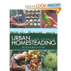 For those of us who live in an urban area but still want to a homesteading lifestyle.